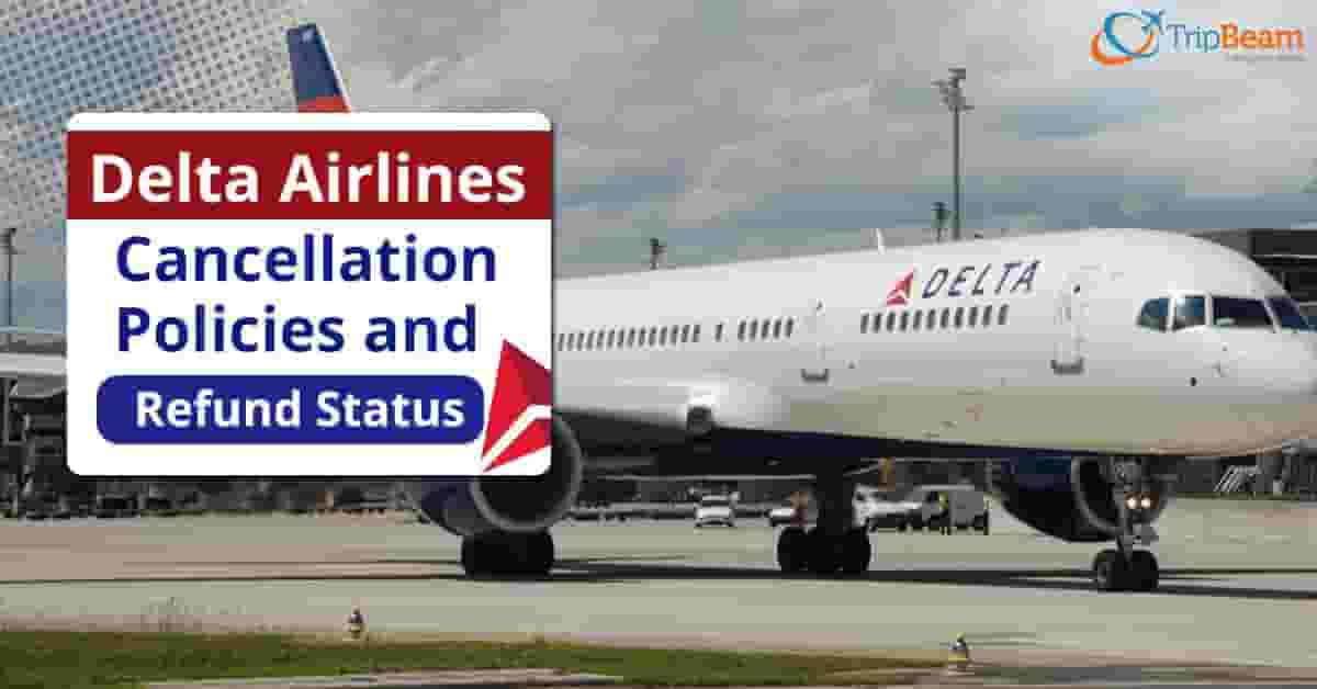 Delta Cancellation Policy
